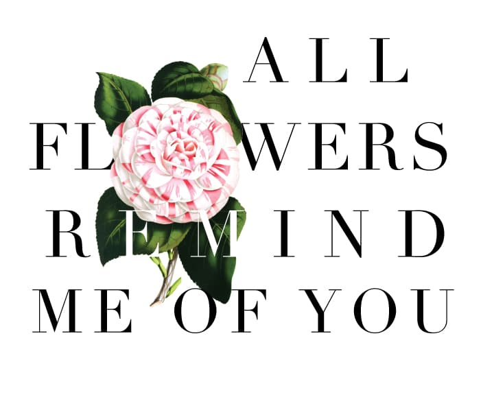 All-Flowers-Remind-me-of-You--Free-Printable