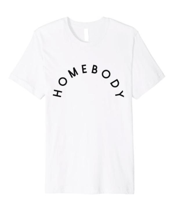 Homebody - Light - Premium Tee Image
